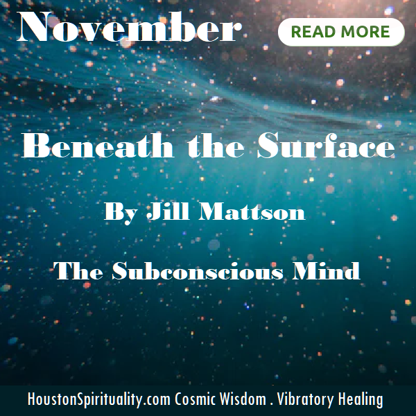 Beneath the Surface by Jill Mattson. Vibratory Healing