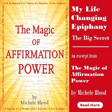 My Life Changing Epiphany by Michele Blood