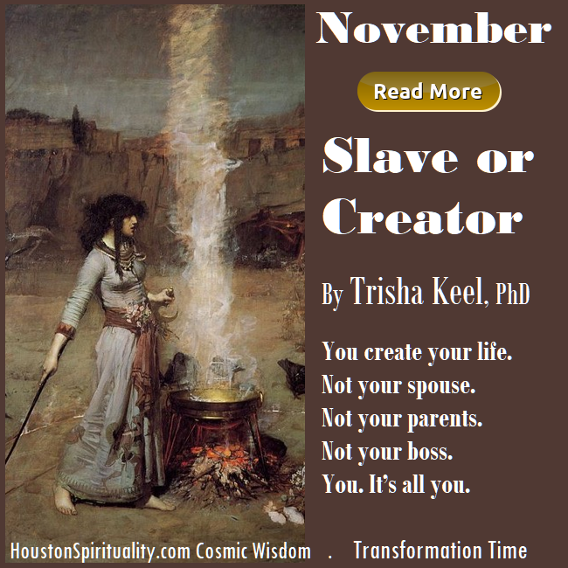 Slave or Creator by Trisha Keel, PhD