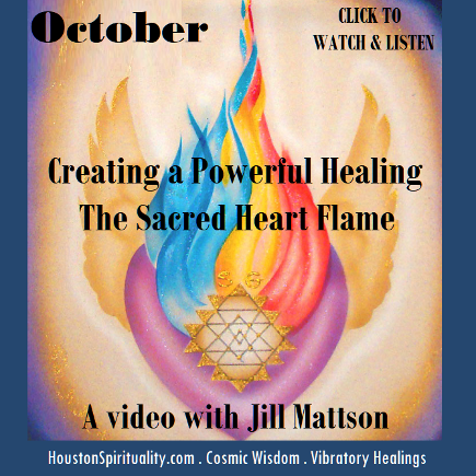 Creating a Powerful Healing, The Sacred Heart Flame