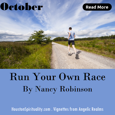 Run Your Own Race by Nancy Robinson, Vignettes from Angelic Realms . HSM October