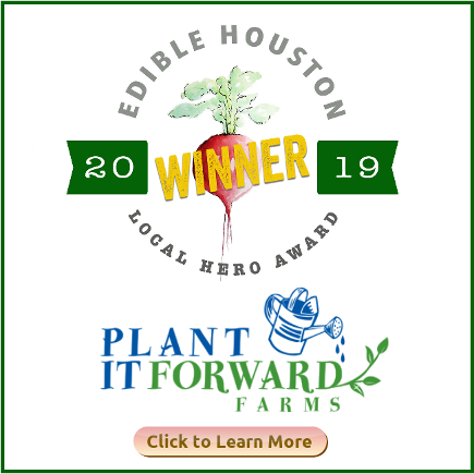 Plant It Forward Farms receives award from Edible Houston 2019