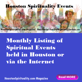 Houston Events. Houston Spirituality Magazine.