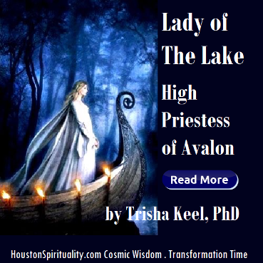 Lady of The Lake, High Priestess of Avalon by Trisha Keel