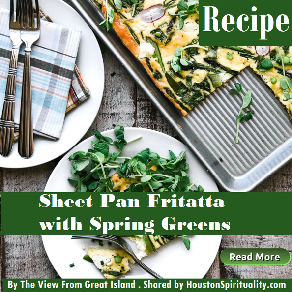 Sheet Pan Fritatta with Spring Greens Recipe from The View From Great Island
