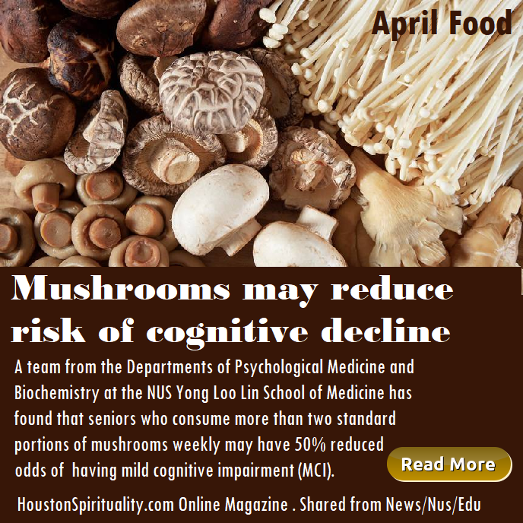 Mushrooms may reduce risk of cognitive decline.