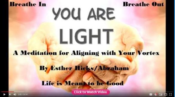 You are Light by Esther Hicks/Abraham. Meditation. Houston Spirituality 2020 January