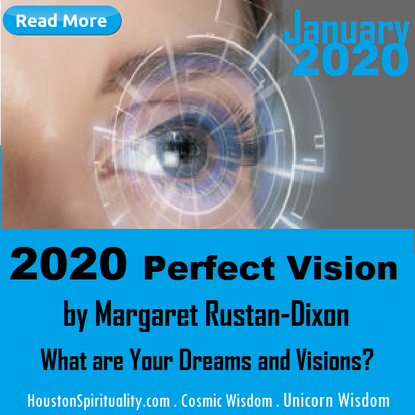 2020 Perfect Vision by Margaret Rustan-Dixon. Dreams and Visions. HSM January 2020