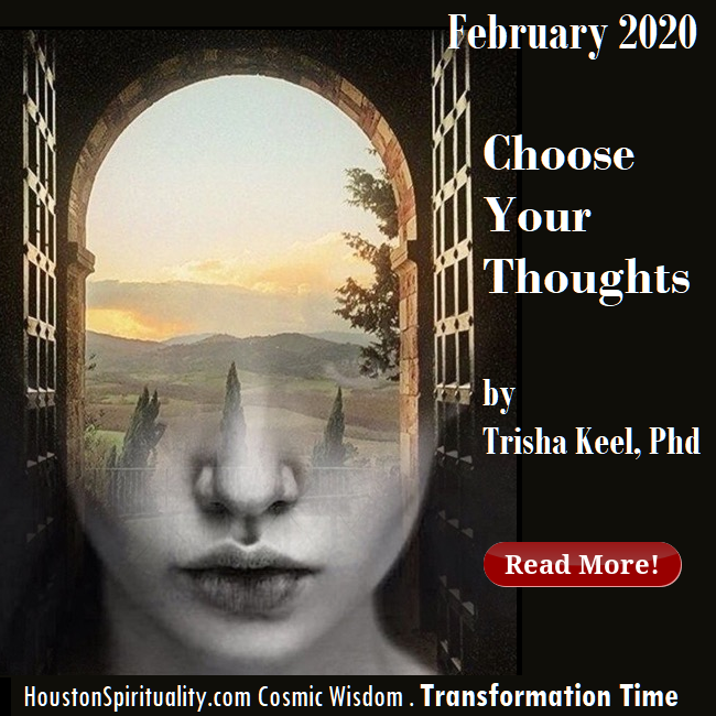 Choose Your Thoughts by Trisha Keel, HSM Feb Cosmic Wisdom, Transformation Time