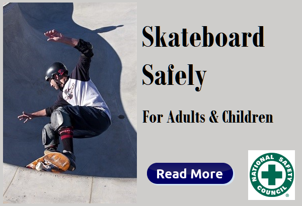 Skateboard Safely for adults and children