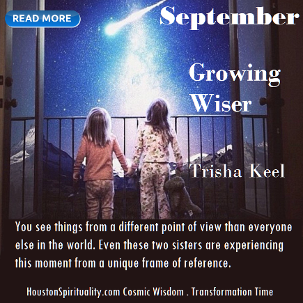 Growing Wiser by Article link by Trisha Keel