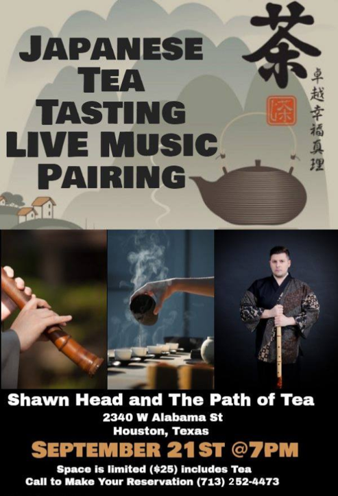 Japanese Tea Tasting, Live Music Pairing, The Path of Tea, Sept. 21 7 PM