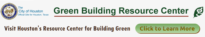 Houston's Green Building Resource Center
