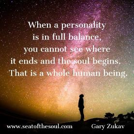 Gary Zukav Seat of the Soul quote