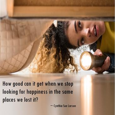 Where are you looking for happiness
