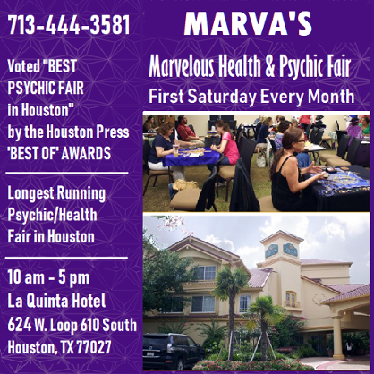 Marva's Health & Psychic Fair, First Saturday Every Month.