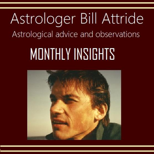 Bill Attride Monthly Astrological Insights