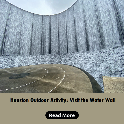 Houston's Amazing Water Wall. Outdoor activity.