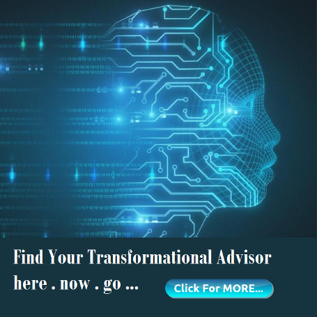 Find your Transformation Advisor/Counself here now . click