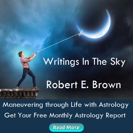 Writings in the Sky Astrology with Robert E. Brown. Free Astrocast