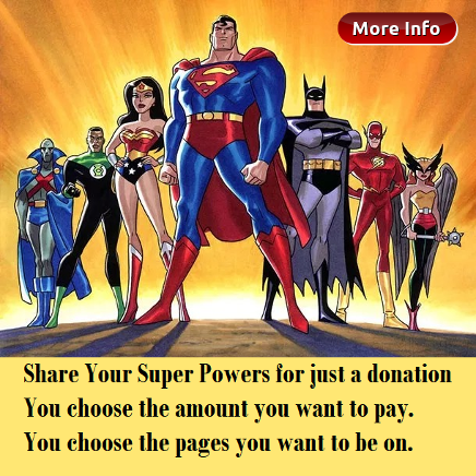Click for more info on Sharing Your Super Powers for Just a Donation