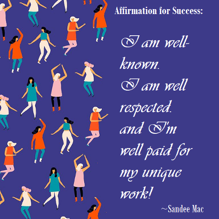 Sandee Mac Affirmation for success