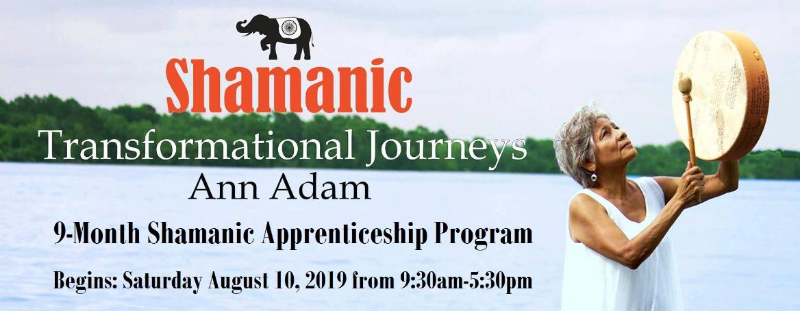 Ann Adam 9-month Shamanic Apprenticeship Program begins August