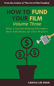 How to Fund Your Film, V3, Carole Dean