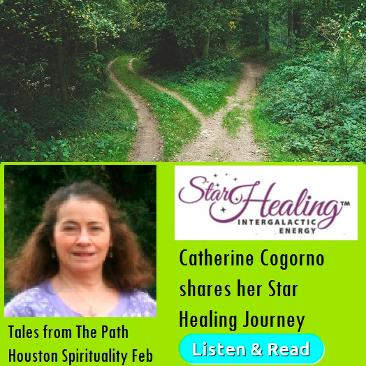 Cathereine Cogorno Star Healing Tales form the Path Feb Houston Spirituality