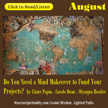 Do you need a mind makeover to fund your projects? Interview by Claire Papin, Carole Dean with Olympia Hostler