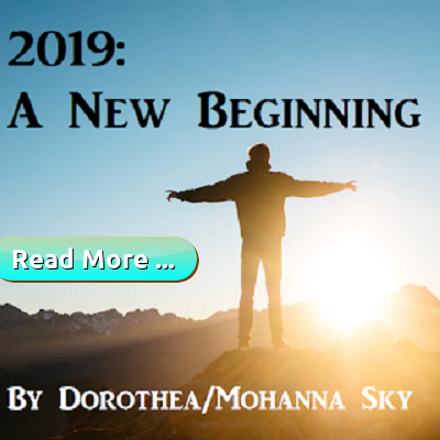 2019 a new beginning by Rev. Dorothea, Mohanna Sky, Houston Spirituality Mag Cosmic Wisdom