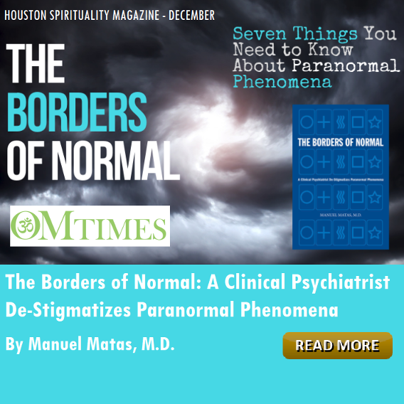 The Borders of Normal 7 Things to know about Paranormal Phenomena Om TImes
