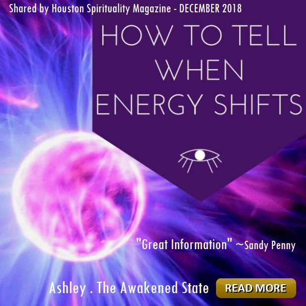How to Tell When Energy Shifts - The Awakened State - Ashley