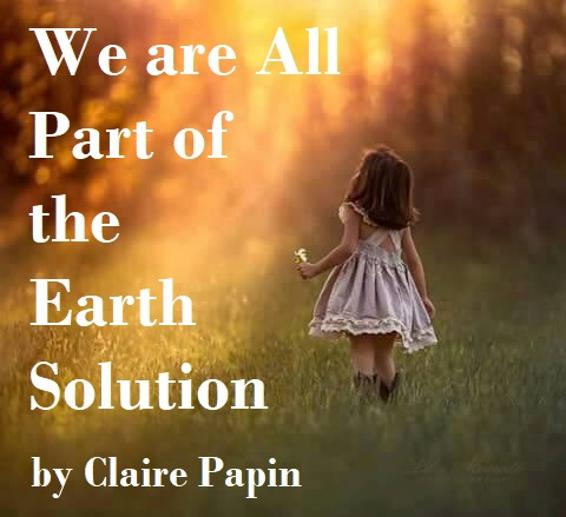 We are all part of the earth solution