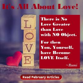 February Articles, It's all about love, houston spirituality magazine.