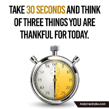 30 seconds for gratitude by Andy Van Dyke
