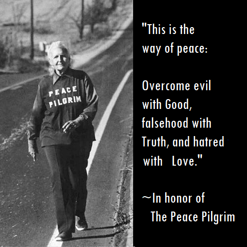 The Peace Pilgrim in her own words