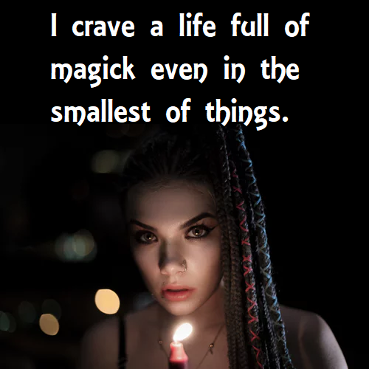 Jen Roulo quote, I crave a life of magick