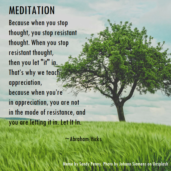 Meditation, resistance, appreciation by Esther Hicks