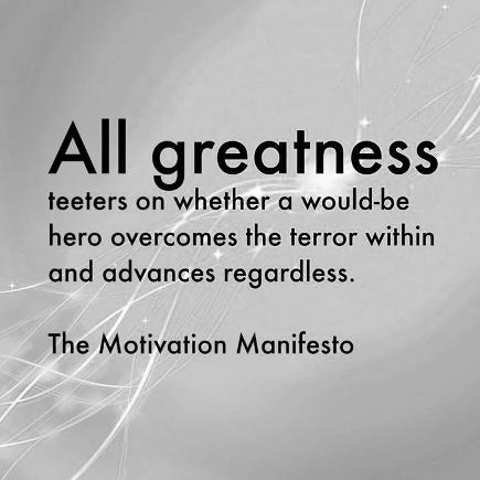 The Motivation Manifesto quote on greatness