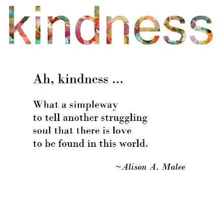 KIndness. A simple way to tell another that there is love in this world. Link to book, Random Acts of Kindness, Chicken Soup for the Soul