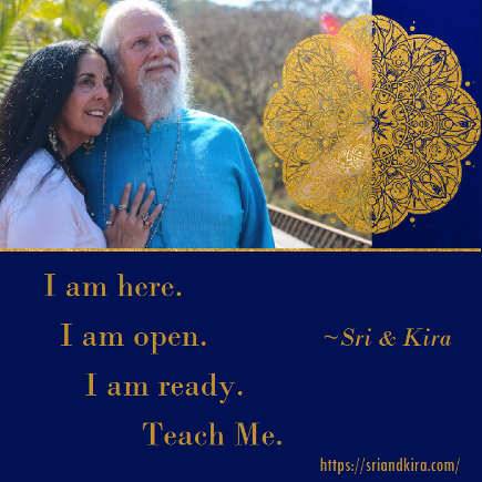 I am here. I am open. I am ready. Teach Me. Sri and Kira book link