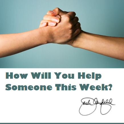 How Will You Help Someone This Week? Jack Canfield book link.