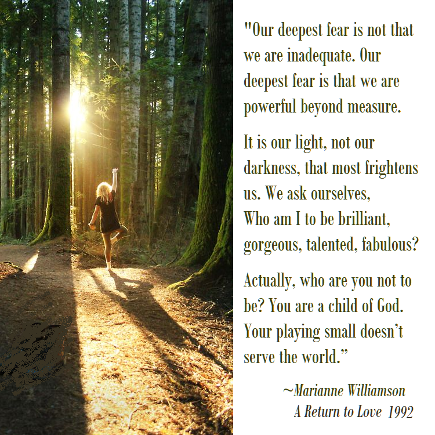 Our Greatest Fear by Marianne Williamson