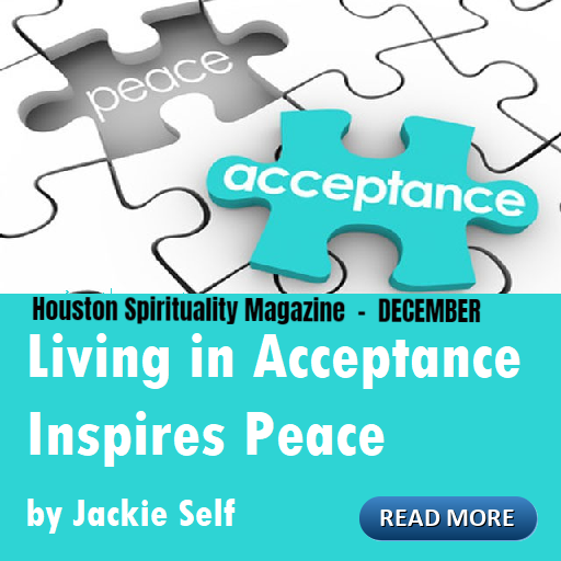 Living in Acceptance Inspires Peace by Jackie Self