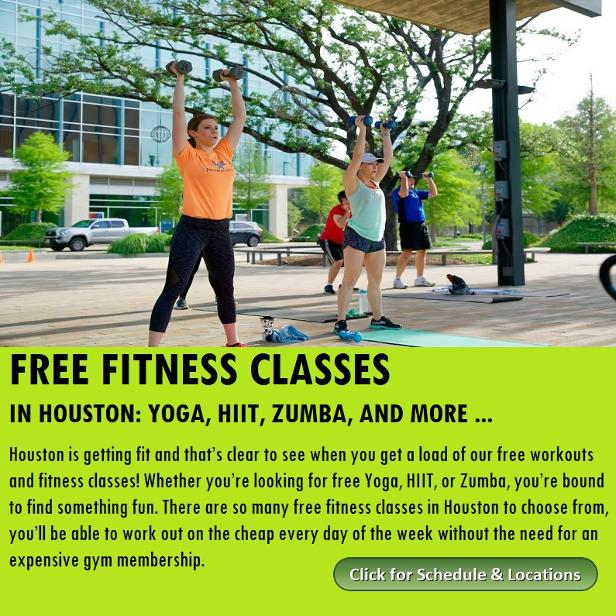 Free Fitness Classes in Houston, Yoga, HIIT, Zumba and more. Houston on the Cheap