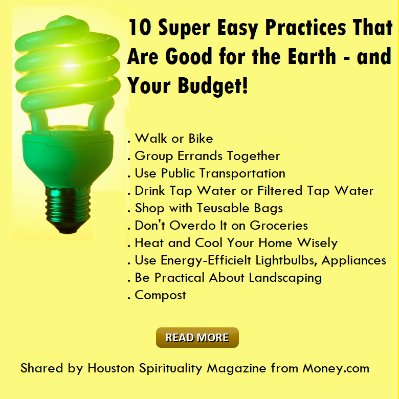 10 Super Easy Practices that are good for the earth and you budget. Money.com