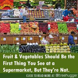 Why fruit and vegetables should be first at the supermarket by they're not Tree Hugger