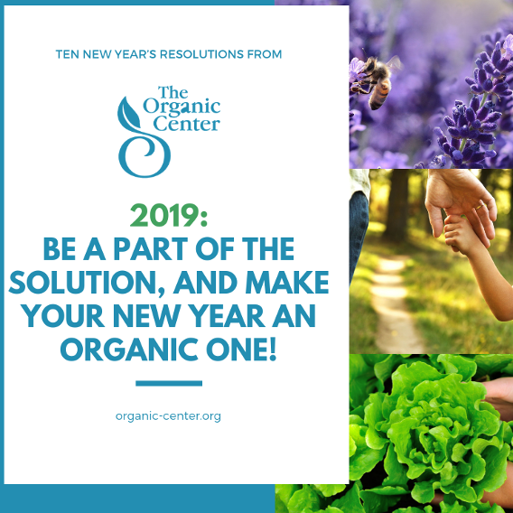 2019 Organic Resolutions: be a part of the solution