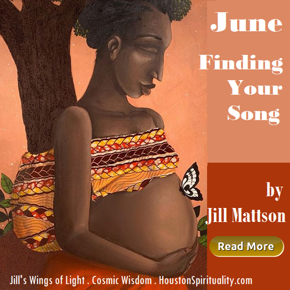 Finding Your Song with Jill Mattson - June HSM Cosmic Wisdom